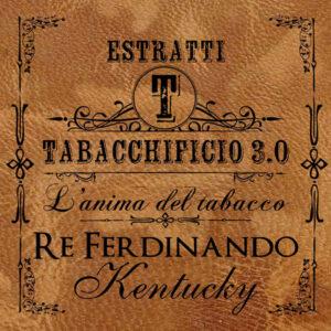 Re Ferdinando Kentucky - Tabacchificio 3.0